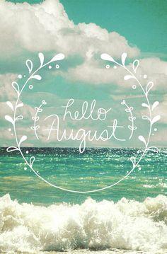 Hello August 2015