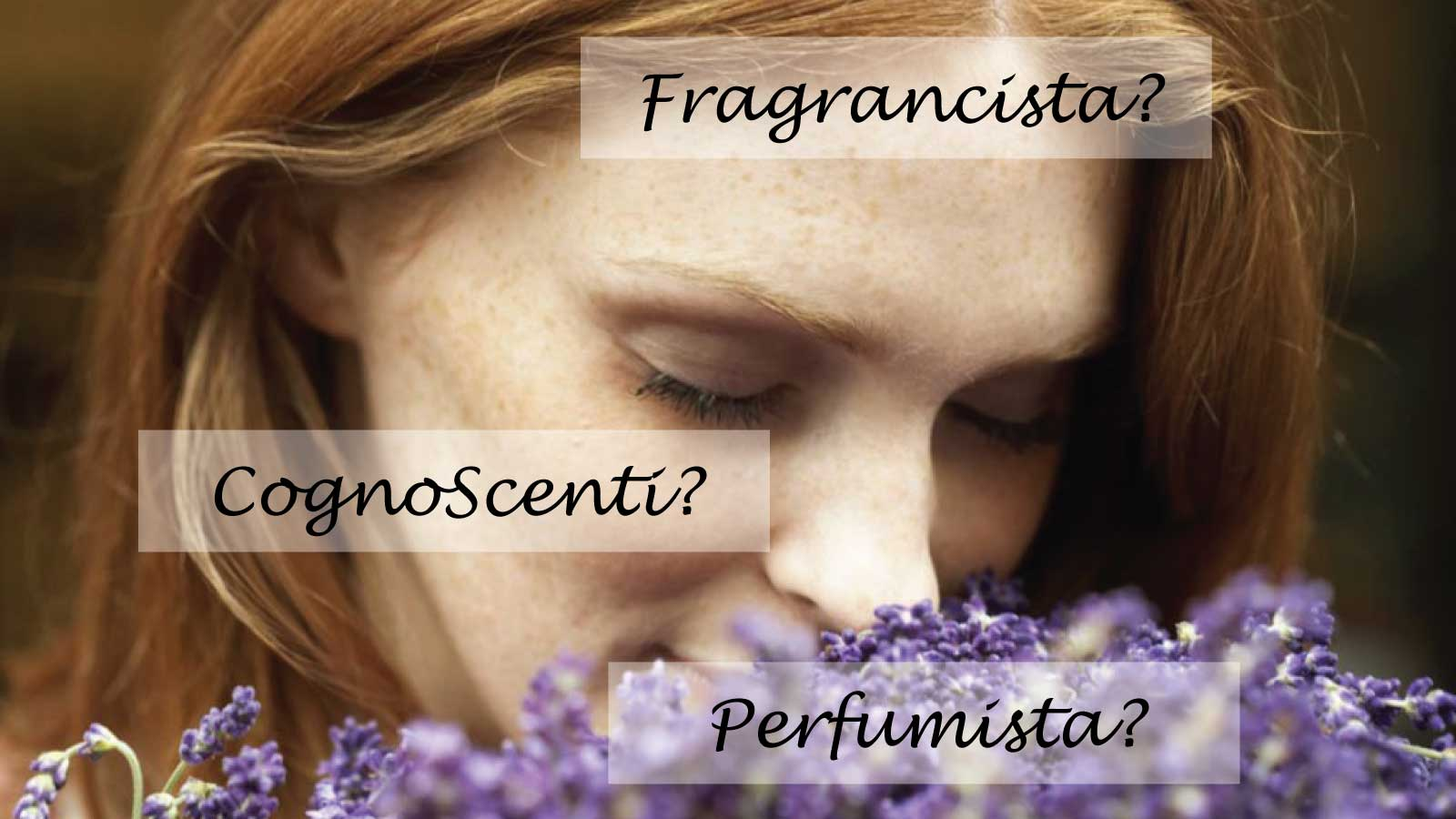 CognoScenti Fragrancista Perfumista Perfume Passion