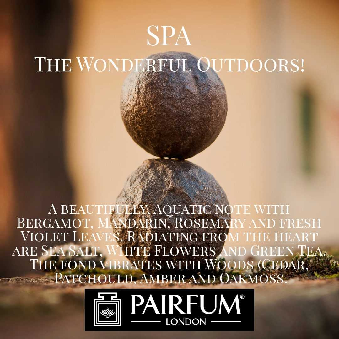 Spa Wonderful Outdoors Pairfum London 9