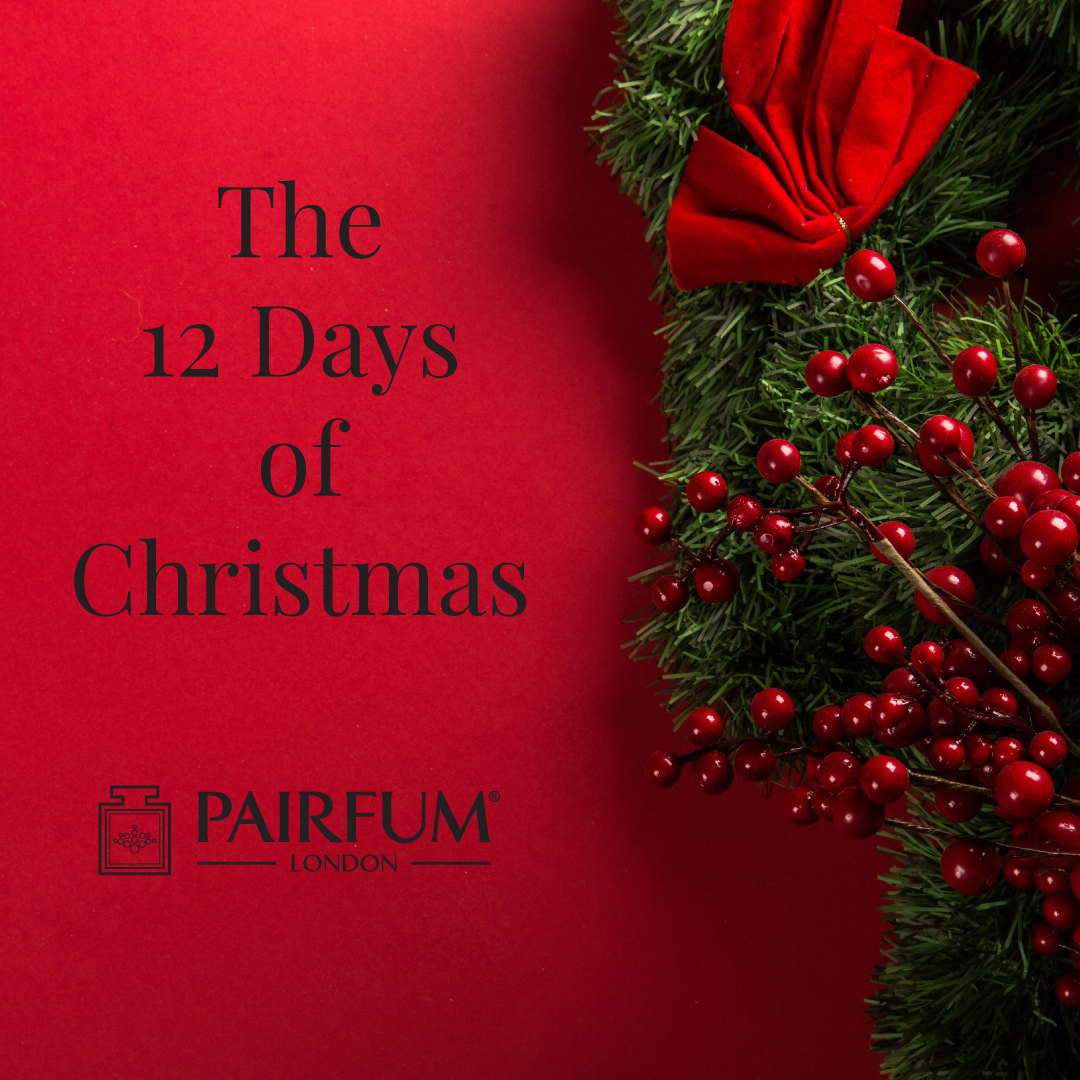 12 Days Of Christmas Pairfum London