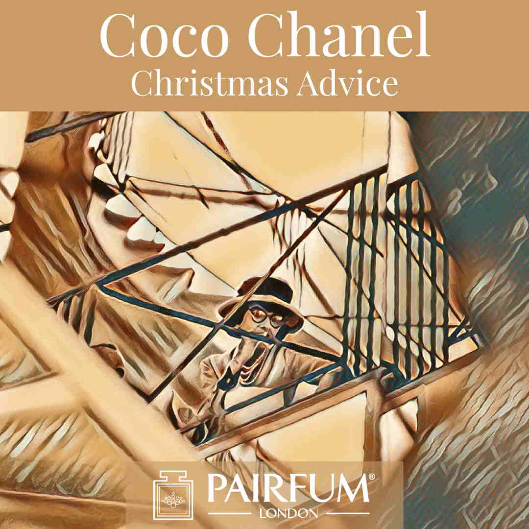 Coco Chanel Christmas Advice Fragrance Pairfum London