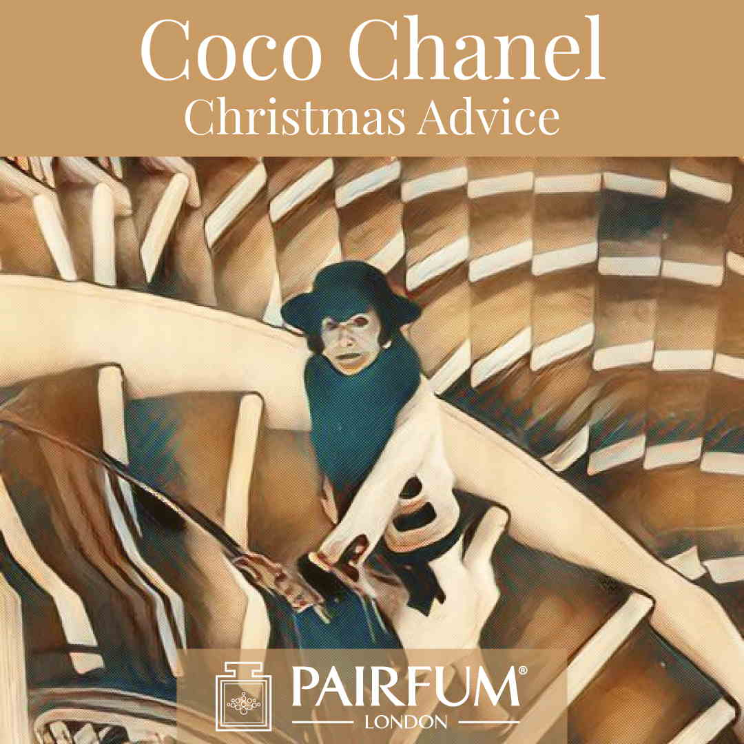 Coco Chanel Christmas Advice Pairfum London