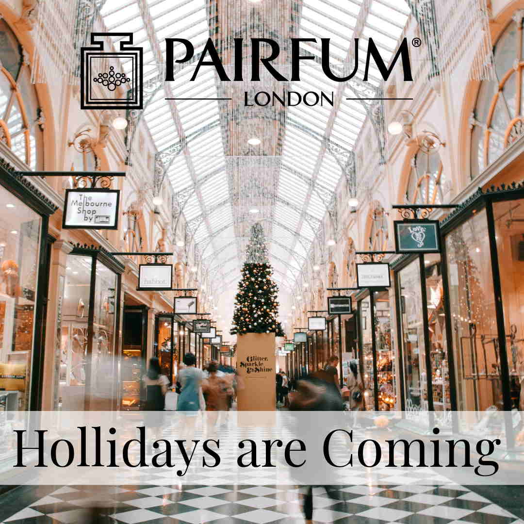 Holidays Coming Shop Online Boutique Pairfum London