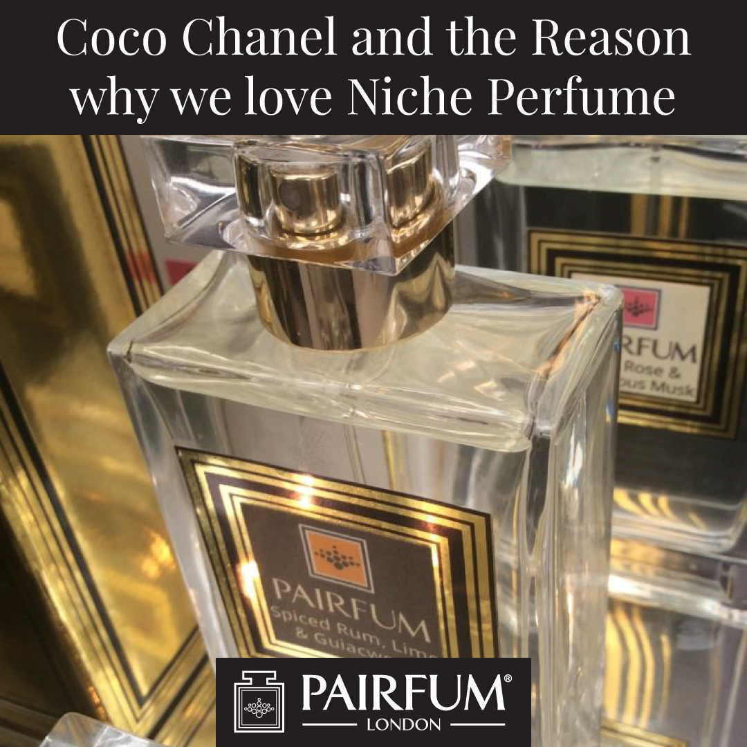 Coco Chanel The Reason Why We Love Niche Perfume Pairfum London