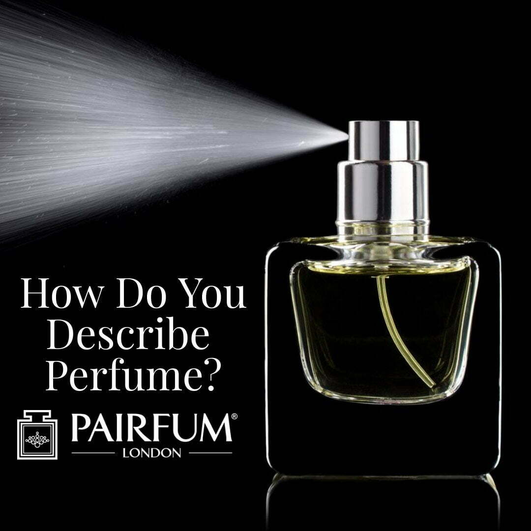 How Do You Describe Scent