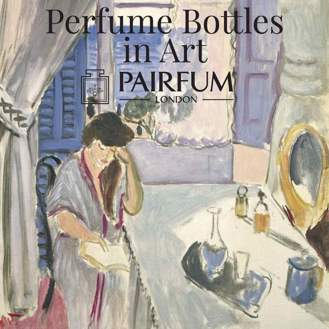 Pairfum London Henri Matisse Woman Reading At A Dressing Table 1919 Perfume Bottles in Art
