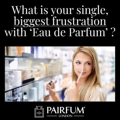 Eau De Parfum Biggest Single Frustration Woman Evaluate