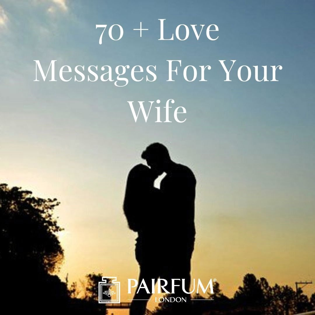 The Top 70 X Love Messages Pairfum London
