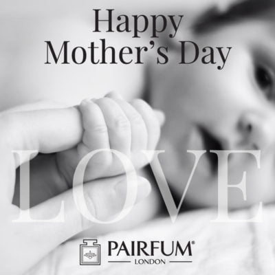 Pairfum London Happy Mothers Day Baby Love