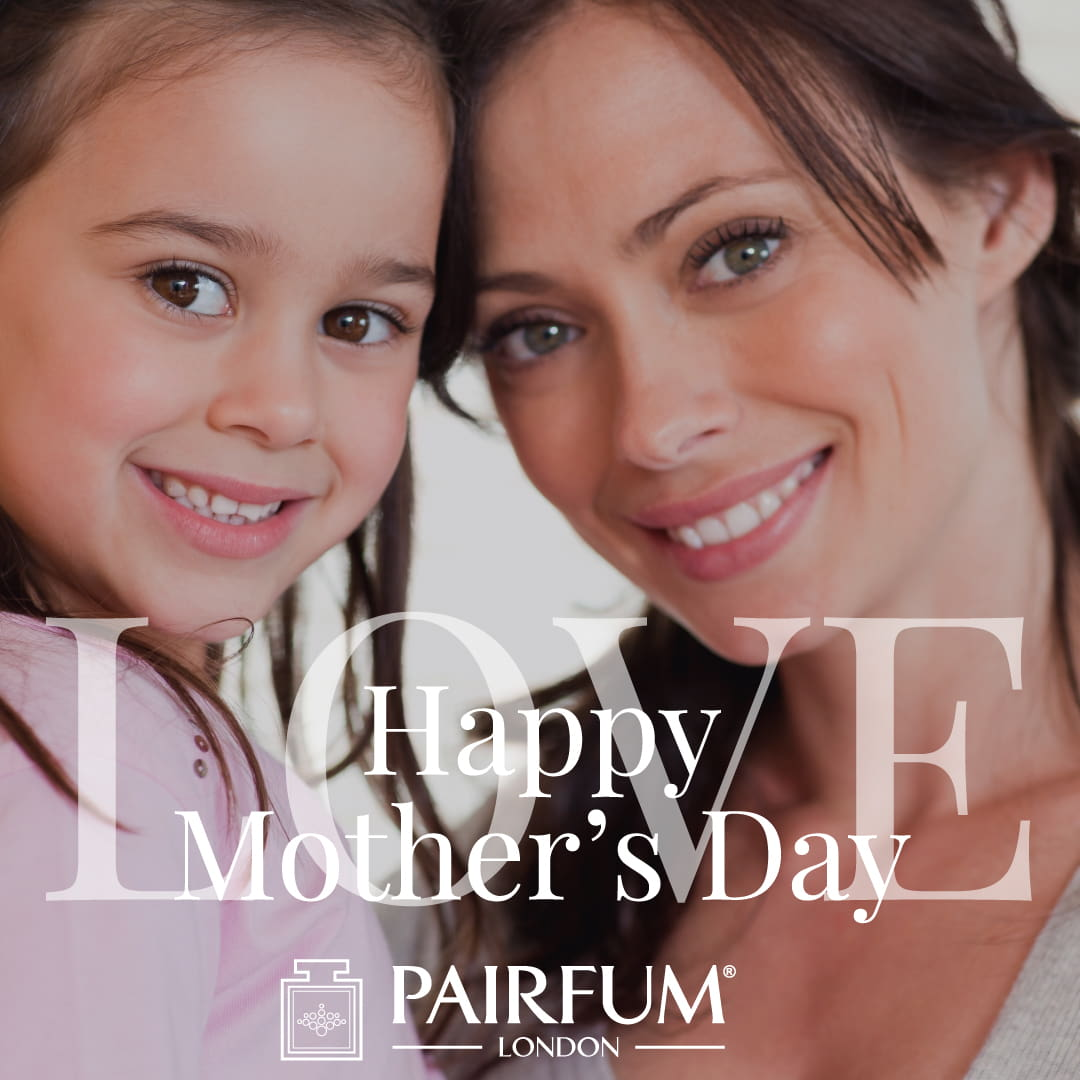 Pairfum London Happy Mothers Day Child Love