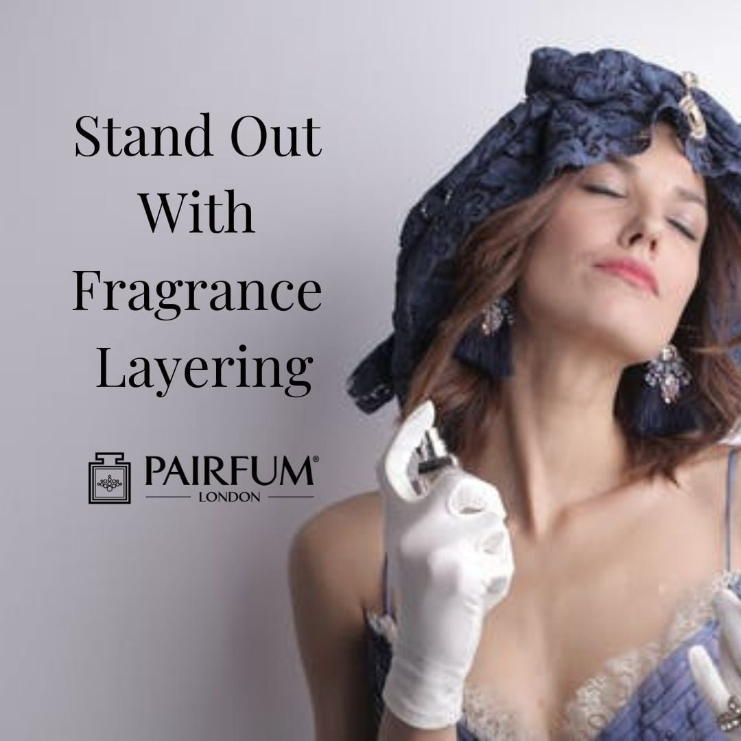 Stand Out With Fragrance Layering